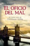 El Oficio del Mal [Spanish]