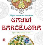 Gaudi - Barcelona [Spanish]