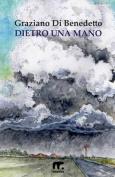 Dietro Una Mano [ITA]