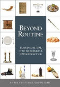 Beyond Routine