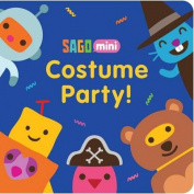 Costume Party! (Sago Mini) [Board book]