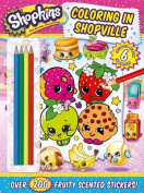 Shopkins Coloring in Shopville