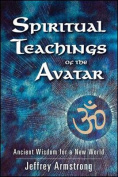 Spiritual Teachings of the Avatar