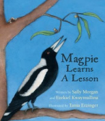 Magpie Learns a Lesson