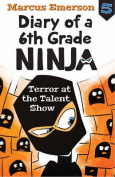 Terror at the Talent Show
