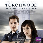 Torchwood: The Collected Radio Dramas [Audio]