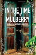In the Time of the Mulberry