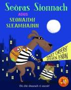 Seoras Sionnach Agus Seonaidh Sleamhainn