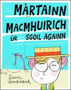 Tha Martainn Macmhuirich ur Dhan Sgoil Againn