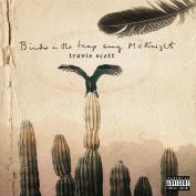 Birds in the Trap Sing McKnight [Parental Advisory]