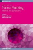 Plasma Modeling- Methods and Applications