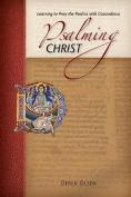 Psalming Christ