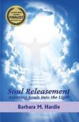 Soul Releasement