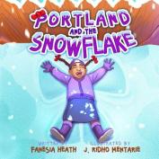 Portland and a Snowflake