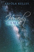 More Heavenly Gems