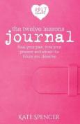 2017 Twelve Lessons Journal