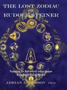 The Lost Zodiac of Rudolf Steiner