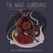 The Night Guardian - Protectors from All Things Scary
