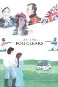 As the Fog Clears