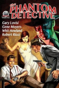The Phantom Detective Volume One