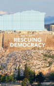 Rescuing Democracy