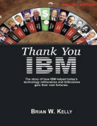 Thank You IBM: [Special Edition]