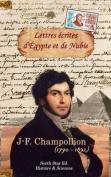 Lettres Ecrites D'Egypte Et de Nubie En 1828 Et 1829 [FRE]