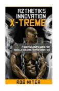Rob Niter's Azthetiks Innovation