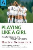 Playing Like a Girl