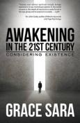 Awakening in the 21st Century