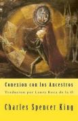 Conexion Con Los Ancestros [Spanish]