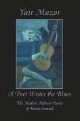 A Poet Writes the Blues