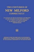 Two Centuries of New Milford, Connecticut