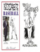What's a Schmuck / Kosher Baseball