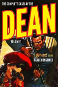 The Complete Cases of the Dean, Volume 1