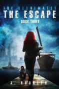 The Escape (Reanimates)