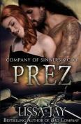 Prez (Company of Sinners MC)