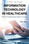 Information Technology in Healthcare