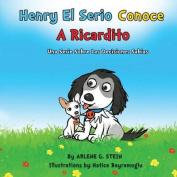 Henry El Serio Conoce a Ricardito [Spanish]