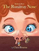Bethany Rose and the Runaway Nose