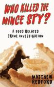Who Killed the Mince Spy?