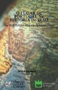 O Lugar de Portugal Na Historia Do Irao (the Portugal Place in Iran's History) [POR]