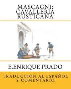 Mascagni: Cavalleria Rusticana [Spanish]