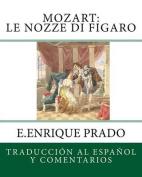 Mozart: Le Nozze Di Figaro [Spanish]