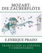 Mozart: Die Zauberflote [Spanish]