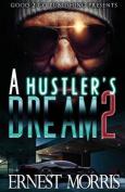 A Hustler's Dream 2
