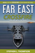 Far East Crossfire