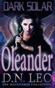 Dark Solar - Oleander