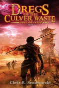 Dregs of the Culver Waste - Sand and Scrap