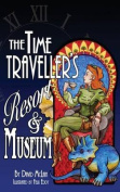 The Time Traveller's Resort and Museum